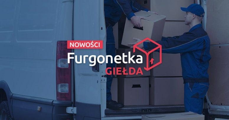 Poznaj nową wersję serwisu Furgonetka Giełda